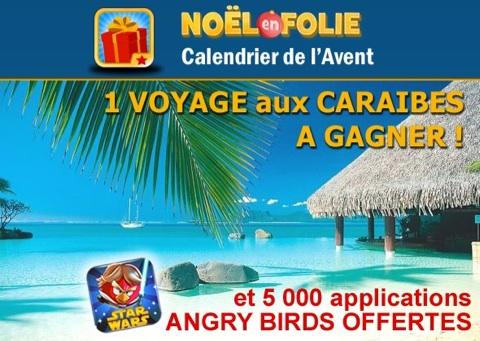 No l en folie 1 voyage aux cara bes gagner et angry birds star wars offert sponso - Angry birds noel ...